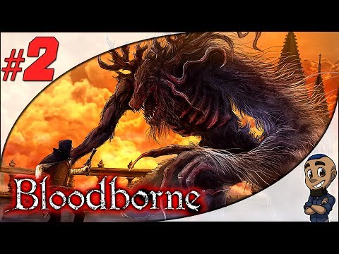CLERIC & BLOOD-STARVED BEAST    Bloodborne — Part 2   Blind Let's Play Gameplay Playthrough PS4