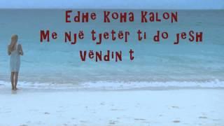 Ergys Shahu - Vendin tend askush s'do ta zevendesoje (Official Lyrics Video)