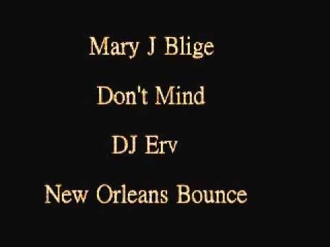 Mary J Blige - Don't Mind (New Orleans Bounce)