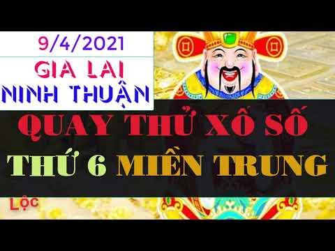 Quay Thử Xổ Số Miền Trung Hôm Nay, Thứ Sáu Ngày 9 Tháng 4 đài Gia Lai, Ninh Thuận - Giờ Hoàng đạo
