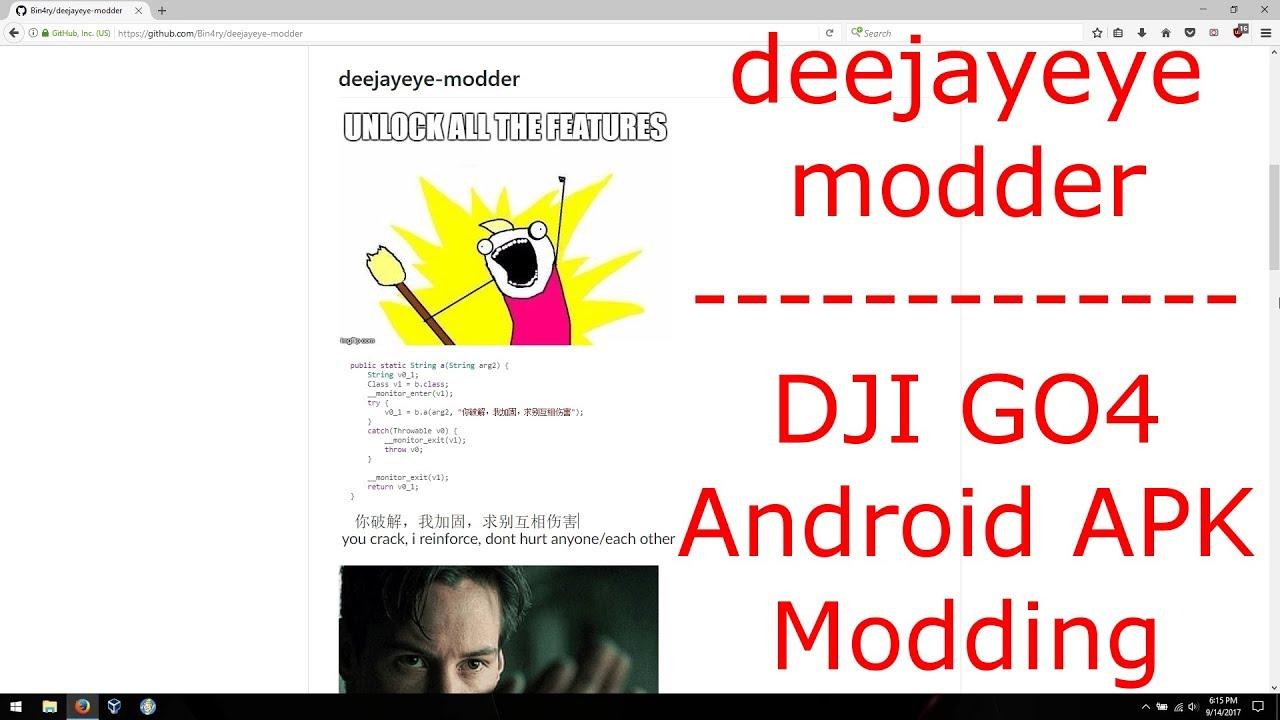 deejayeye modder - DJI GO4 Android APK Modding