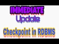 Chekpoint with immediate update method in RDBMS