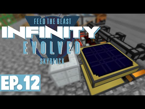 FTB INFINITY EVOLVED SKYBLOCK - SOLAR POWER & STARTING BLOOD
