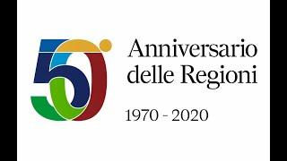 50° Anniversario delle Regioni 1970-2020