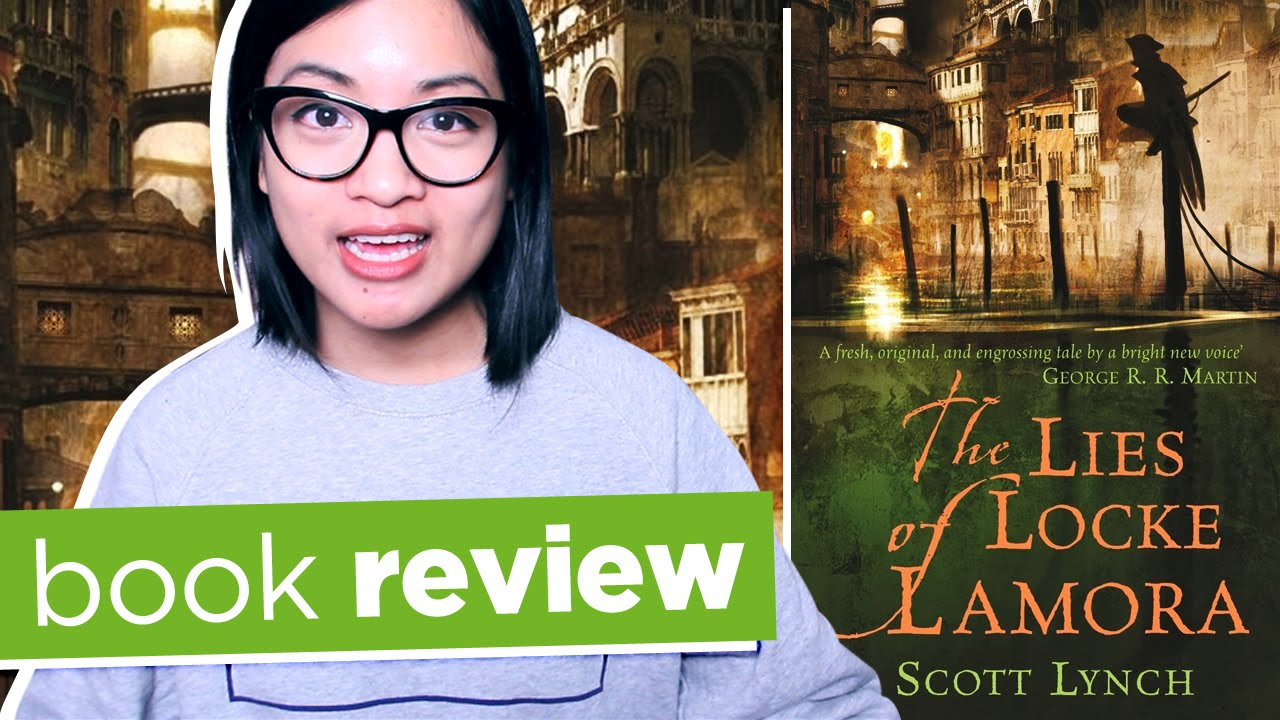 The Lies Of Locke Lamora By Scott Lynch  Book Review