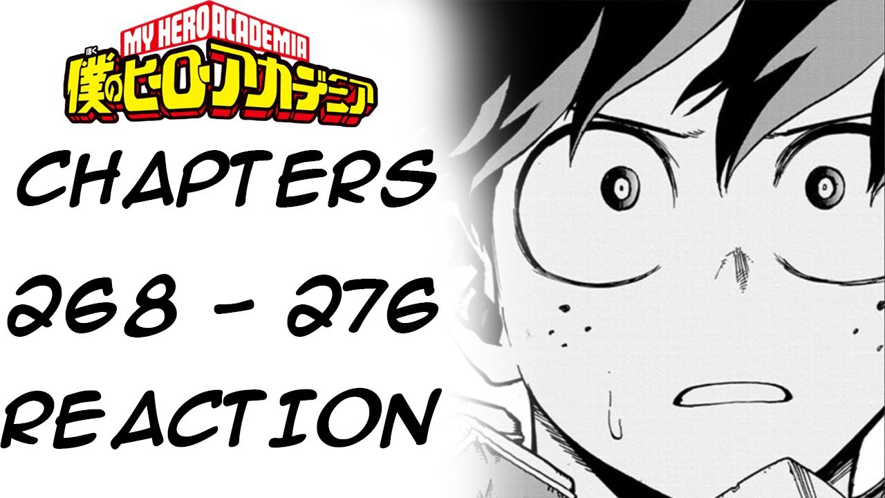 ALL CAUGHT UP AGAIN WHAT AN ARC! - My Hero Academia Chapters 268- 276 reaction