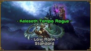 Hearthstone - Keleseth Rogue - Standard Ladder Climbing