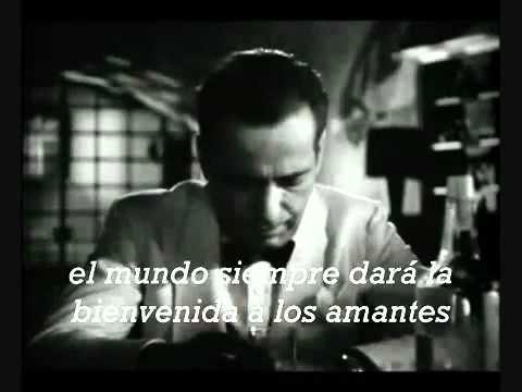 As time goes by- versión original cantada por Dooley Wilson,película Casablanca, USA, 1942.