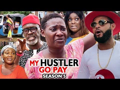 MY HUSTLE GO PAY SEASON 5 - Mercy Johnson - New Movie - 2019 Latest Nigerian Nollywood Movie