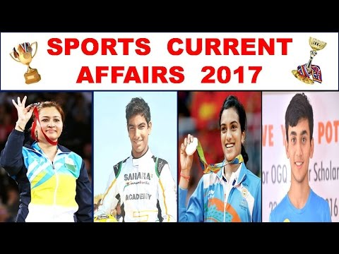 """Sports Current Affairs 2017 "" For Upcoming Exams !! - Study Capsule"