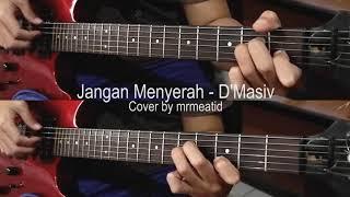 Download lagu Jangan Menyerah D MASIV instrumental cover MP3