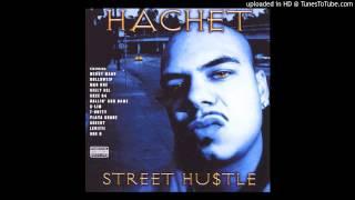 Hachet Ft. Mac Dre C-Lim -F3-street hustle 2002