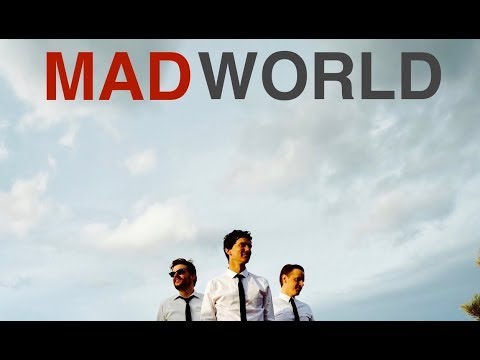 Tin Brother Trio - Mad World (Tears for Fears / Gary Jules cover)