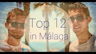 Top 12 in Málaga | Travel Guide