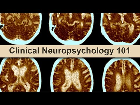 Clinical Neuropsychology 101