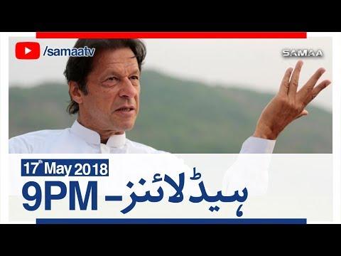 Samaa Headlines with Bulletin | 09 PM | SAMAA TV | 17 May 2018