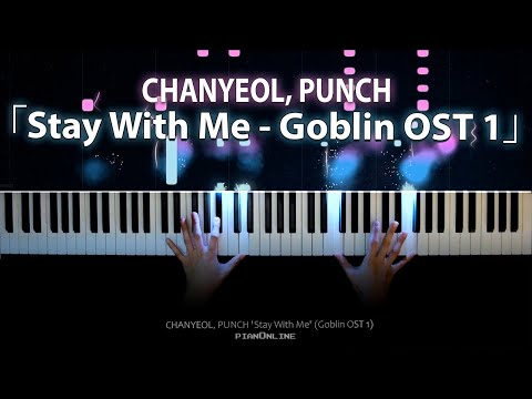Goblin OST 1 - Stay With Me - Chanyeol, Punch (찬열, 펀치) Piano Cover [도깨비 OST Part 1]