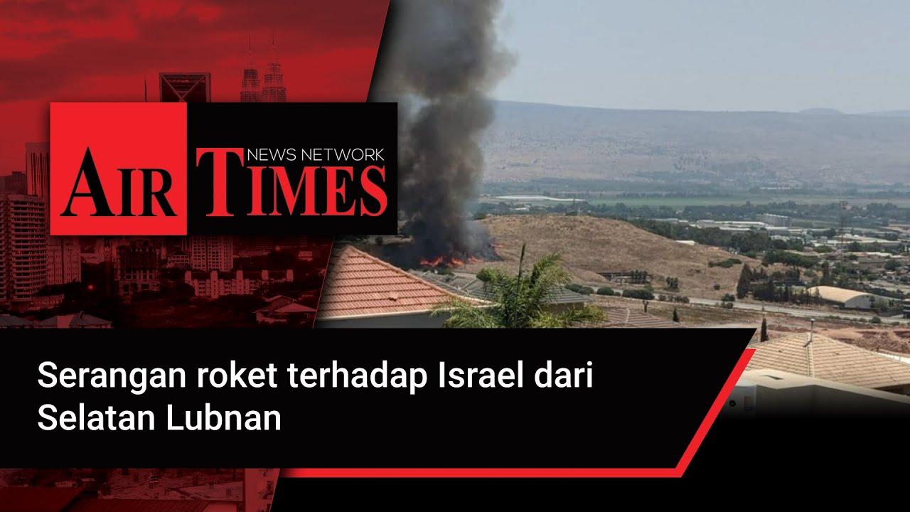 Download Serangan roket terhadap Israel dari Selatan Lubnan