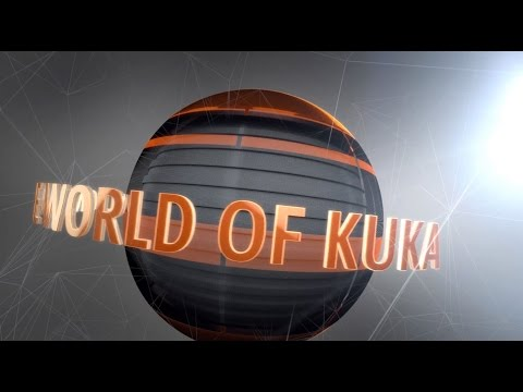 The World of KUKA Robotics