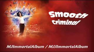 09 Smooth Criminal (Immortal Version) - Michael Jackson - Immortal
