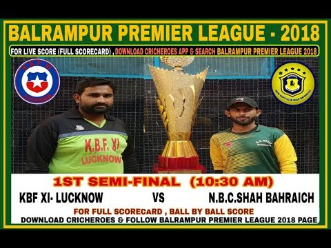 BALRAMPUR(UP) PREMIER LEAGUE 2018(BPL) 1st Semi Final