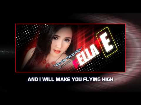 Ella - Kiss Me Flying High - Video Lirik Karaoke Musik Dangdut Terbaru - NSTV
