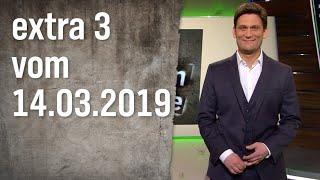 Extra 3 vom 14.03.2019