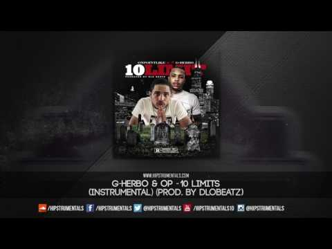 G-Herbo & OP - 10 Limit [Instrumental] (Prod. By DloBeatz) + DL via @Hipstrumentals