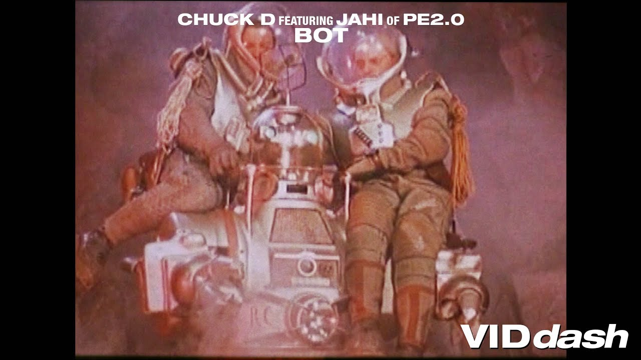 VIDdash - BOT by CHUCK D featuring JAHI of PE2.0
