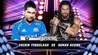 Sachin Tendulkar VS Roman Reigns - WWE Fight