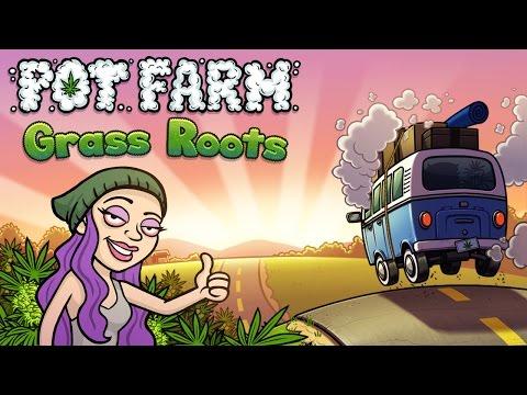 Pot Farm Grass Roots - Trailer