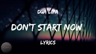 Baixar Dua Lipa - Don't Start Now (Lyrics) |BABEL