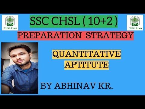 PREPARATION STRATEGY ( QUANTITATIVE APTITUDE) FOR SSC CHSL