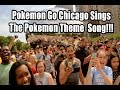 Download Pokemon Theme Song Singing By The First Chicago Pokemon Go Meetup MP3 song and Music Video