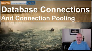 Database Connections and Connection Pooling