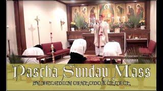 Pascha Sunday Mass