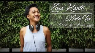 Zara Kanto - Nate Tex (Prod by Yoann Loïc)