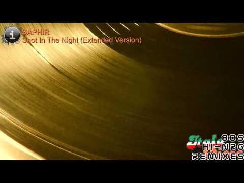 Saphir - Shot In The Night (Extended Version) [HD, HQ]
