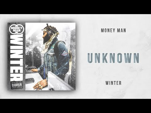 Money Man - Unknown