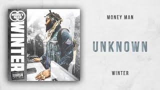 Money Man - Unknown (Winter)