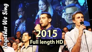 Together We Sing 2015 - Full length HD recording