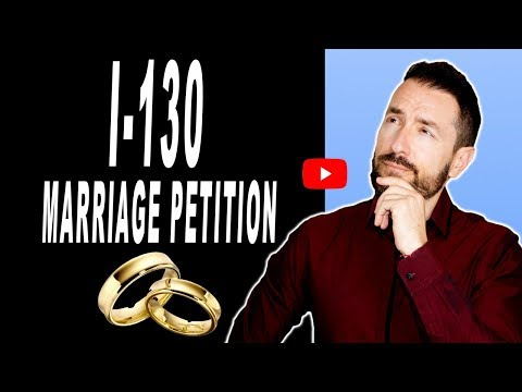 How To Immigrate A Spouse From Overseas I 130 Marriage Petition