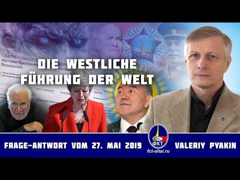 Die Degeneration des Westens (Valeriy Pyakin 27.5.2019)