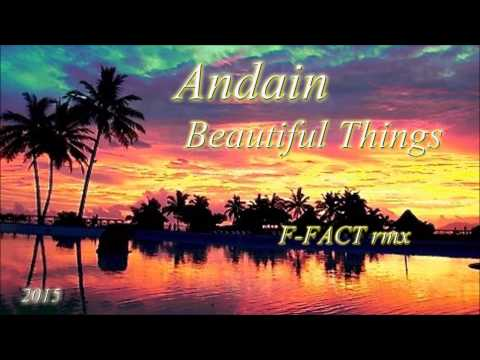 Andain-Beautiful Things (F-FACT rmx) Mp3