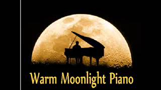 Warm Moonlight Piano selection