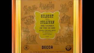 Yeomen Of The Guard (Act 2), Martyn Green (1950) - D