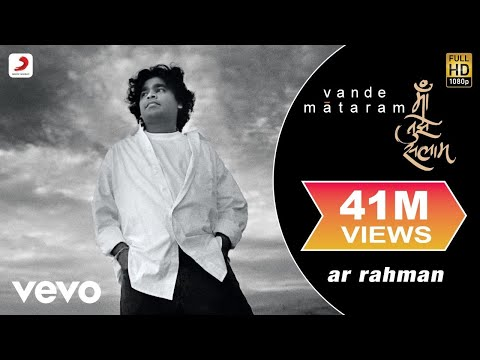 A.R. Rahman - Maa Tujhe Salaam   Vande Mataram