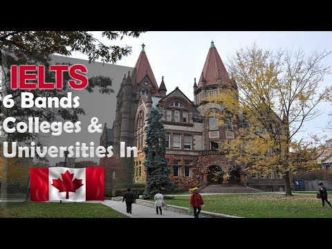 IELTS 6 Bands Universities & Colleges In CANADA | IELTS 5.5 In One Module