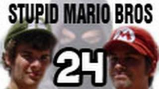 Stupid Mario Brothers - Episode 24