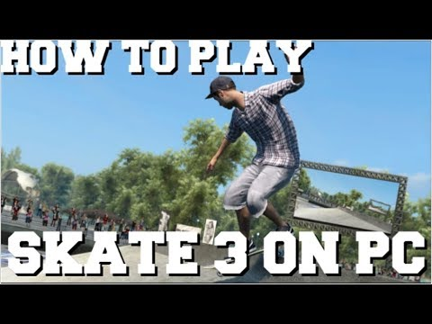 HOW TO PLAY SKATE 3 ON PC WITH RPCS3 EMULATOR FULL SETUP TUTORIAL (SKATE 3  PC GAMEPLAY)